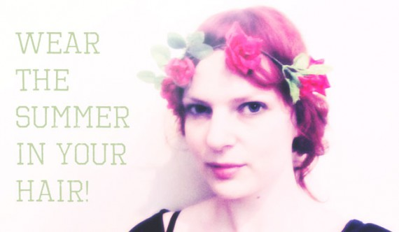 Wear the Summer in your hair!