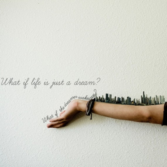 What if live is just a dream?