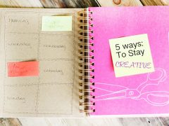 5 Ways: To Stay Creative