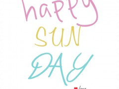 Happy Sun Day