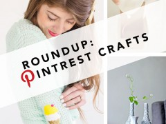 ROUNDUP | My Favorite Crafts on Pinterest