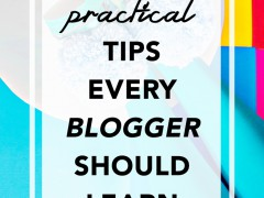 HOW TO | 10 PRACTICAL Tips Every Blogger Should Learn