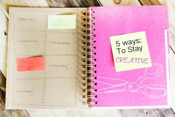 5 Ways: To Stay Creative