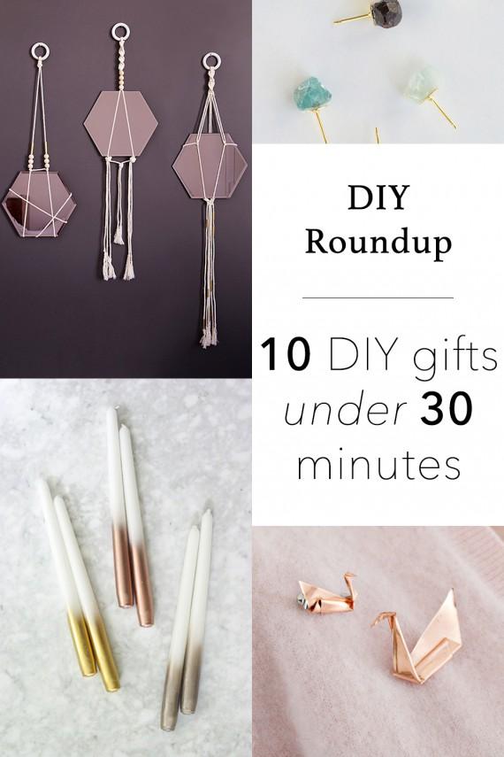 DIY ROUNDUP | 10 DIY Gifts Under 30 Minutes